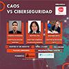 éxito del webinar Caos vs Ciberseguridad